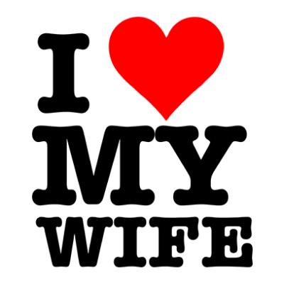 I Love My Wife Photo