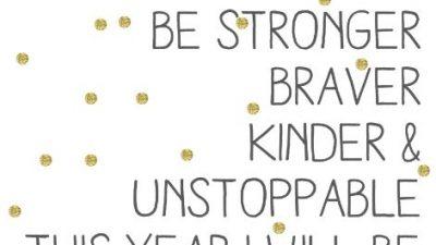 Be, Braver, Kinder, Quotes, Stronger, Wallpaper